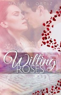 Wilting Roses (Formerly known as Arranged) cover
