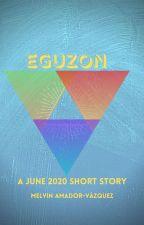 EGUZON by MelAmadorVaz