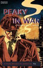 Peaky in War  [Peaky Blinders Fanfic] by fie8509