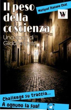 Il peso della coscienza by GildaBellavita