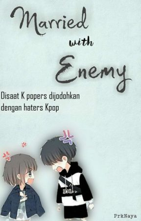 Married With Enemy by prkNaya