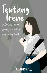 Tentang Irene [END] cover