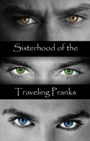 Sisterhood of Pranks by TessaT