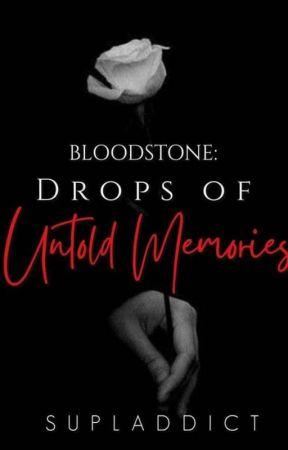 Bloodstone: Drops of Untold Memories by supladdict