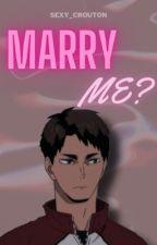 Marry me? || Ushijima Wakatoshi text fic by sexy_crouton