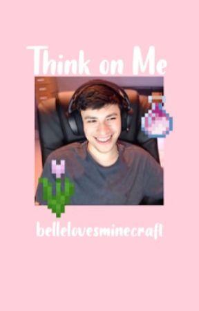 Think on Me (DreamNotFound) by bellelovesminecraft