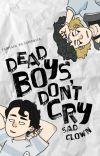 Dead boys don't cry cover