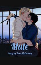 ♡//Mute//♡  by CuddlyHuffelPuff