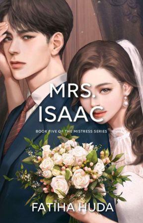 Mrs. Isaac: Cinta Yang Tak Biasa by thefatiha__