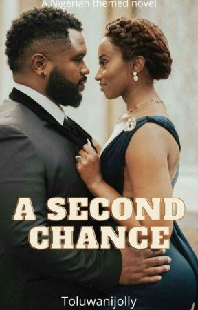 A second chance  by Toluwanijolly