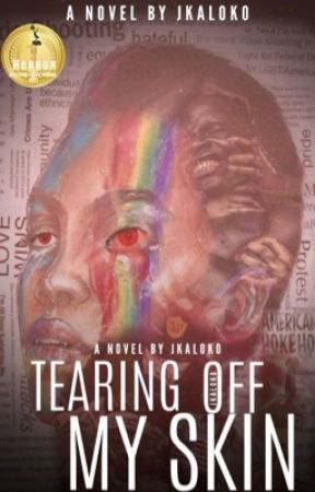 Tearing Off My Skin  by Jkaloko
