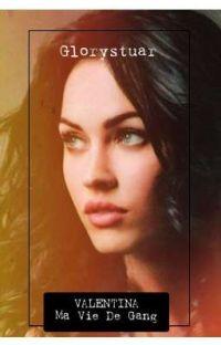 Valentina; Ma Vie De Gang. cover