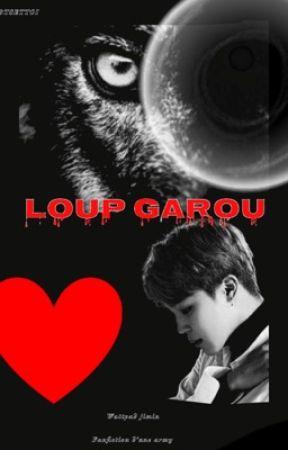 Loup Garou by BTSETTOI