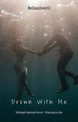 Drown With Me