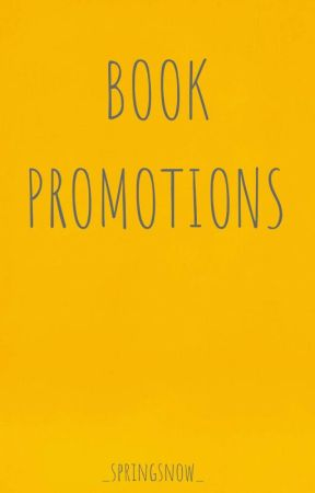 Book Promotions (CLOSED) by _springsnow_