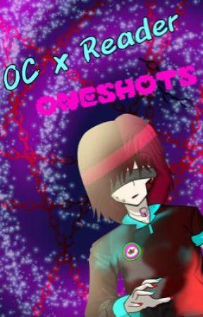 +.~OC x Reader ONESHOTS~.+ (Requests OPEN) by HowKaotic