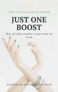 Just One Boost. (ON HOLD)  cover
