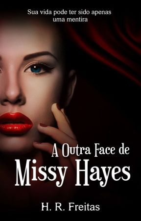 A Outra Face de Missy Hayes (DEGUSTAÇÃO) by HrFreitas