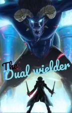 The Dual Wielder by Alpha-72