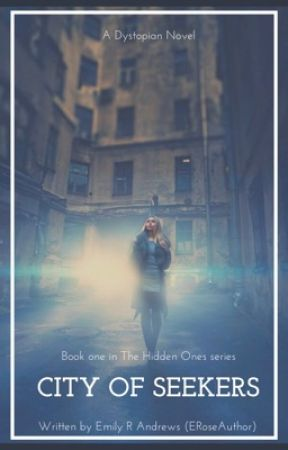 City of Seekers• Book One in The Hidden Ones series by ERoseAuthor