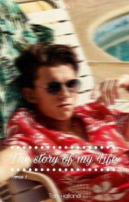 The story of my Life //《Tome 1》✓