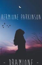 Hermione Parkinson - Dramione by hh_2000