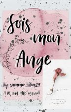 Sois Mon Ange by summer_vibes29
