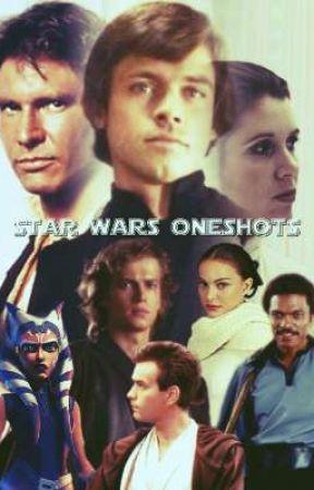 Star Wars Oneshots by Elvenjediofnarnia17