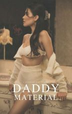 Daddy Material (18+) by midas-