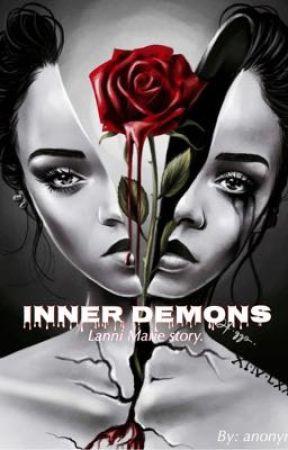 Inner demons: Lanni Marie story  by 4ktbrct