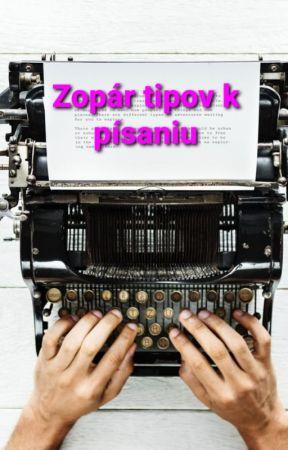 Zopár tipov k písaniu by LesanaDexter