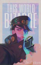 Este Bizarre World (Jotaro Kujo x Reader) by Jr_Colors