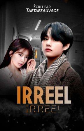 Irréel. K.TH.    / Taehyung x Reader \ by Taetaesauvage
