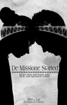 De Missione Started  by alexazefiana7