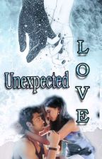 Unexpected love  (Completed) by khushi346