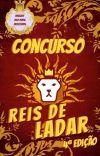 Concurso Reis de Ladar - 4° Edição - Encerrado cover