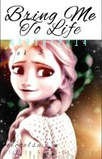 Bring Me To Life (After Keeping A Promise, Book 3) Hiccelsa (EDITED) by Nobody2014