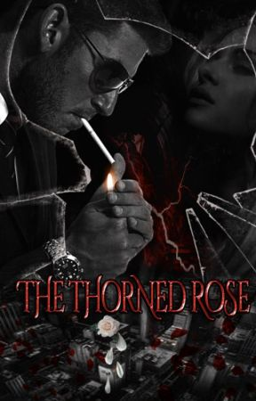 The Thorned Rose by Princess10012345