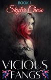 Vicious Fangs (Mystic Bonds #1) | COMPLETED cover