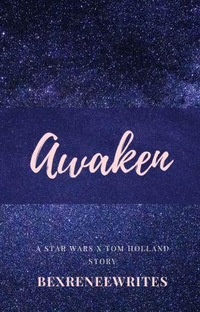 Awaken by bexreneewrites