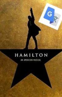 Google Translate Meets Hamilton cover