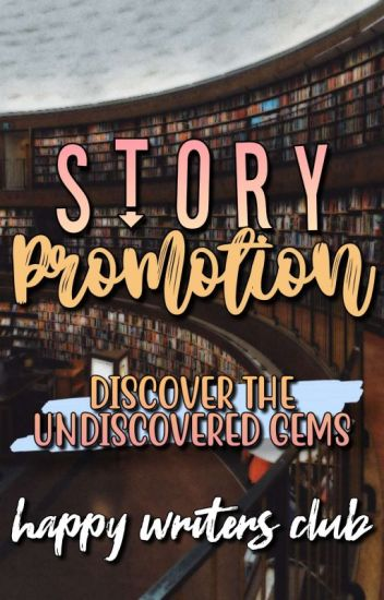 Story Promotion • CLOSED