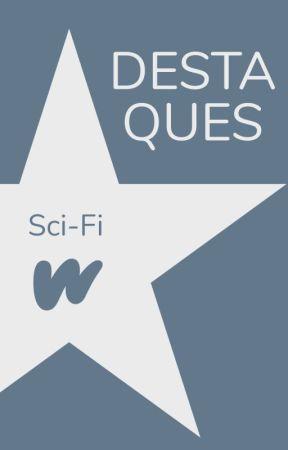 Destaques de Ficção Científica by ScifiLP