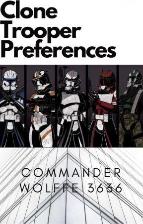 Clone Trooper  Preferences by CommanderWolffe3636