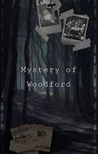 Mystery of Woodford | Тайна Вудфорда от someluvplz