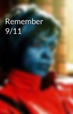 Remember 9/11 by GeminiGaming