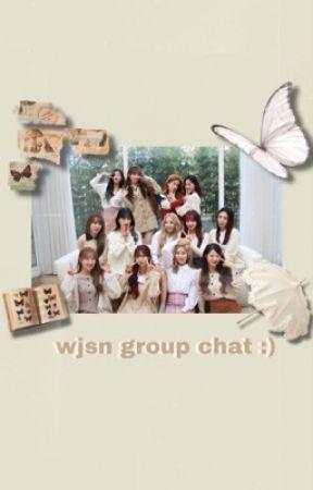 Wjsn group chat..or whateva by EUNJISOOS