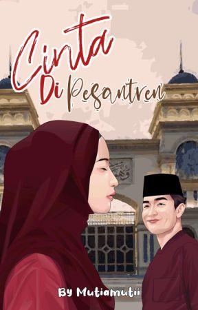 Cinta Di Pesantren (On Going) by Mutiamutii