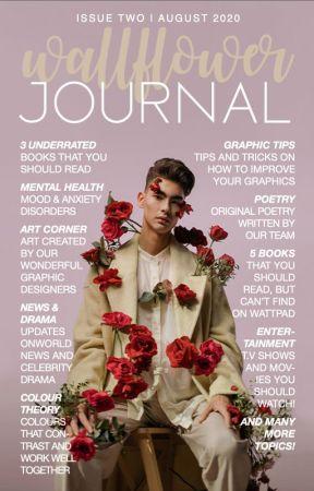 Wallflower Journal | Issue Two by WallflowerCommunity