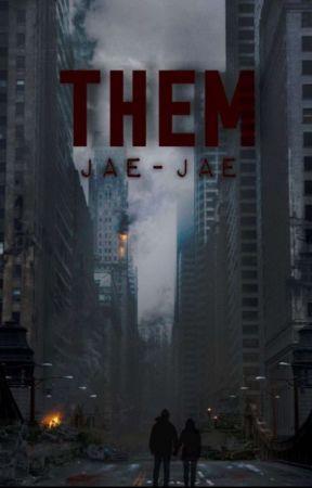 THEM by Jae-Jae